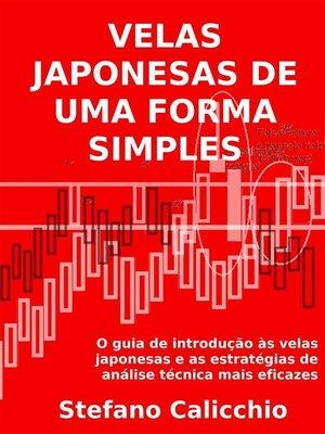cover image of As velas japonesas de uma forma simples.