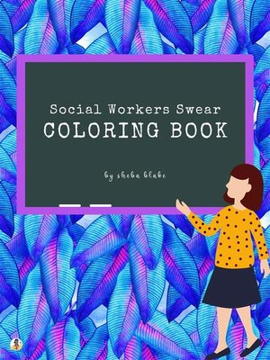 cover image of How Social Workers Swear Coloring Book for Adults (Printable Version)