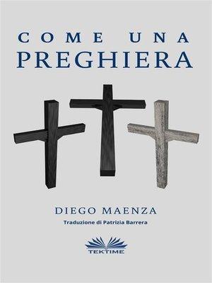 cover image of Come Una Preghiera