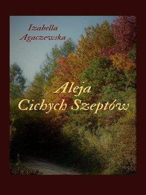 cover image of Aleja cichych szeptów