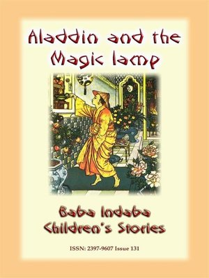 cover image of ALADDIN AND HIS MAGIC LAMP--An Eastern Children's Story
