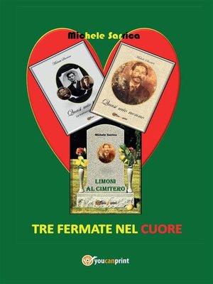 cover image of Tre fermate nel cuore