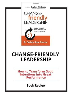 cover image of Change-Friendly Leadership