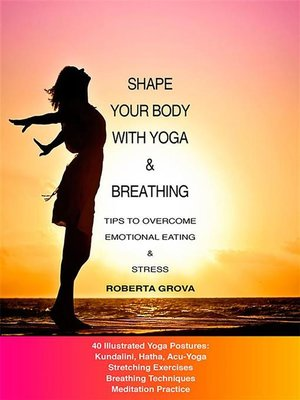 cover image of Shape your body with Yoga & Breathing