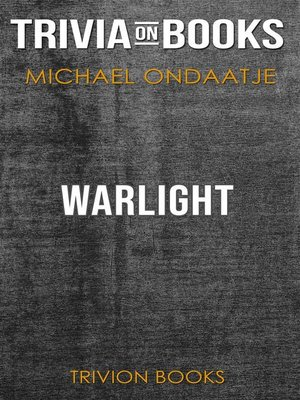 cover image of Warlight by Michael Ondaatje (Trivia-On-Books)