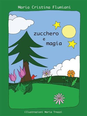cover image of Zucchero e magia