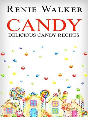 cover image of Candy--Delicious Candy Recipes