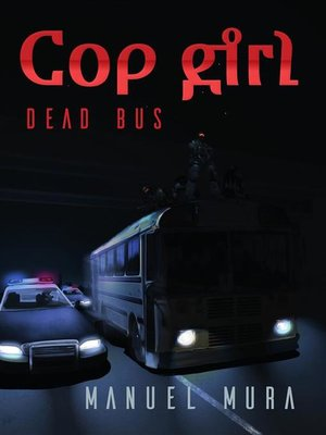 cover image of Cop girl--Dead bus