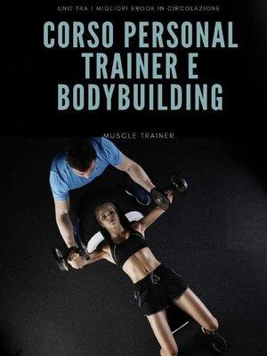 cover image of Corso Personal Trainer e Bodybuilding