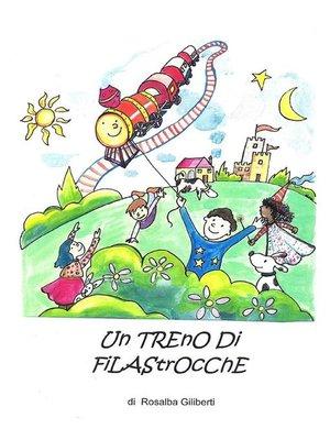 cover image of Un Treno Di Filastrocche