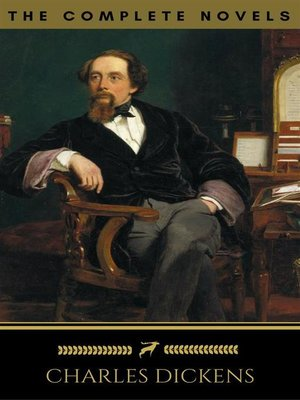 cover image of Charles Dickens--The Complete Novels (Golden Deer Classics)