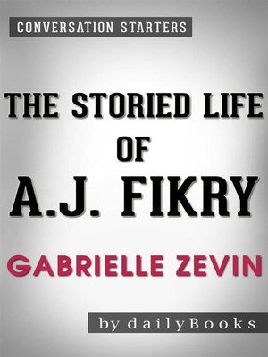 cover image of The Storied Life of A. J. Fikry--A Novel by Gabrielle Zevin