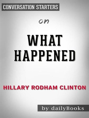 cover image of What Happened--by Hillary Rodham Clinton​​​​​​​