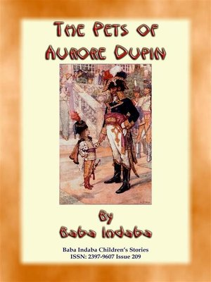 cover image of THE PETS OF AURORE DUPIN--A True French Children's Story