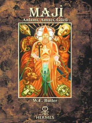 cover image of Maji Anlamı Amacı Gücü