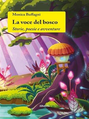 cover image of La voce del bosco