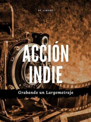 cover image of Acción Indie