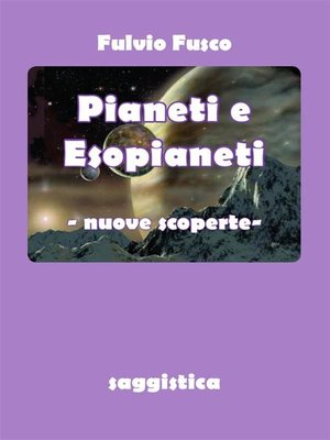 cover image of Pianeti e Esopianeti. Nuove scoperte