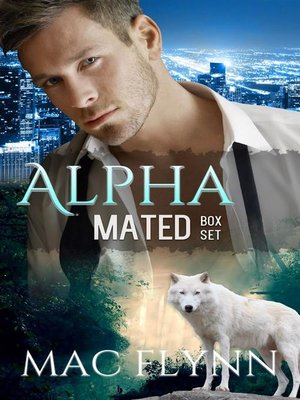 cover image of Alpha Mated Box Set--Werewolf Shifter Romance