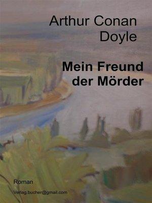 cover image of Mein Freund der Mörder
