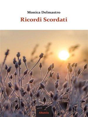 cover image of Ricordi Scordati