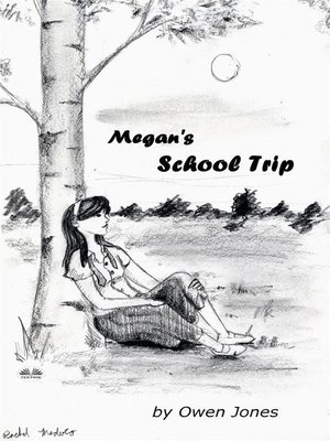 cover image of Megan's School Trip