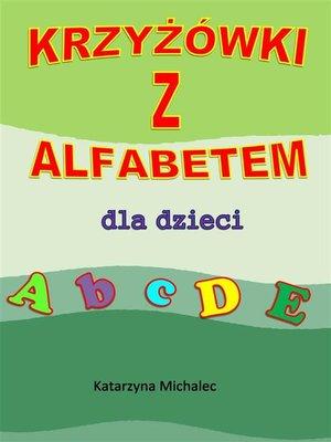 cover image of Krzyżówki z alfabetem dla dzieci