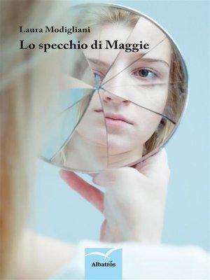 cover image of Lo specchio di Maggie