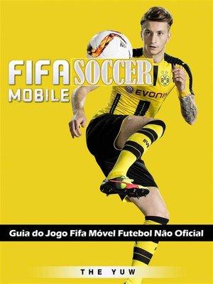 cover image of Guia Do Jogo Fifa Móvel Futebol Não Oficial