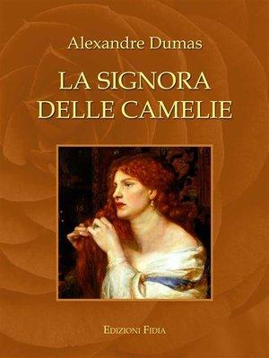 cover image of La signora delle camelie (Classici)