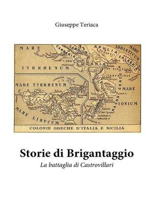 cover image of Storie di brigantaggio. La battaglia di Castrovillari