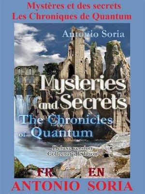 cover image of Mystères et des secrets. Les Chroniques de Quantum (Deluxe version) Collector's Edition