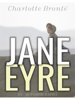 cover image of Jane Eyre--An Autobiography