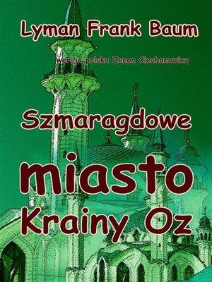 cover image of Szmaragdowe Miasto Krainy Oz