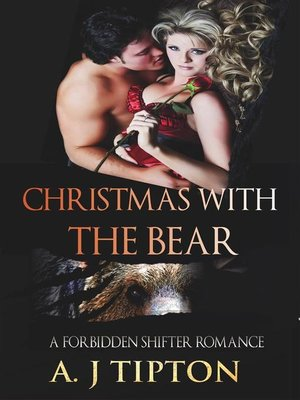 cover image of Christmas with the Bear--A Forbidden Shifter Romance