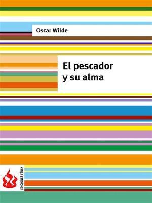 cover image of El pescador y su alma (una casa de granadas). Low cost, edición limitada