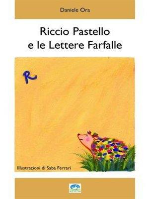 cover image of Riccio Pastello e le Lettere Farfalla