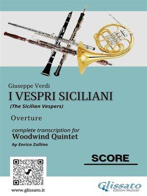 cover image of I Vespri Siciliani--Woodwind Quintet (score)