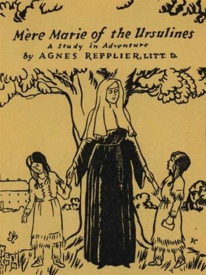 cover image of Mere Marie of the Ursulines--A Study in Adventure