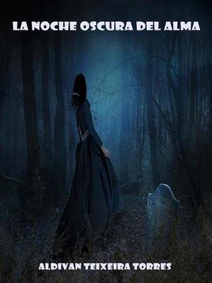 cover image of La Noche Oscura Del Alma