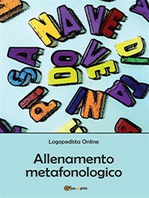 cover image of Allenamento metafonologico