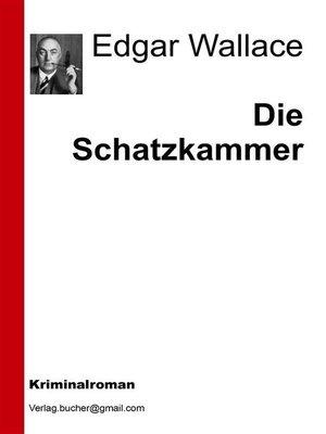 cover image of Die Schatzkammer