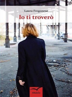 cover image of Io ti troverò