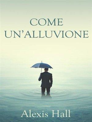 cover image of Come un'alluvione
