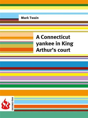 cover image of A Connecticut yankee in King Arthur's court (low cost). Limited edition