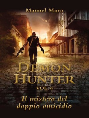 cover image of Demon Hunter Volume6--Il mistero del doppio omicidio