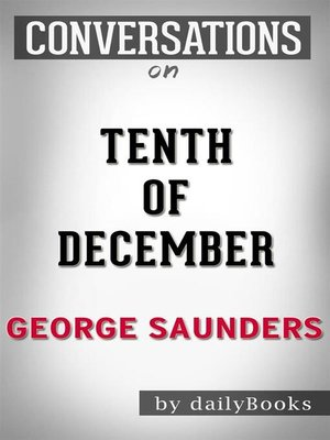 cover image of Tenth of December--by George Saunders
