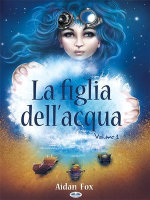 cover image of La Figlia Dell'Acqua