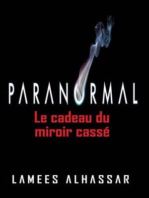 cover image of Le Cadeau Du Miroir Cassé