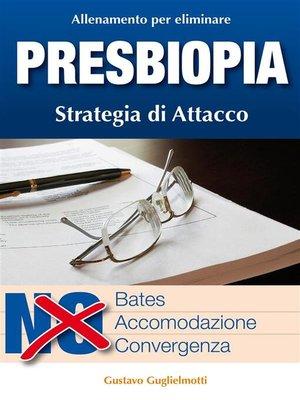 cover image of Presbiopia--Leggere senza occhiali